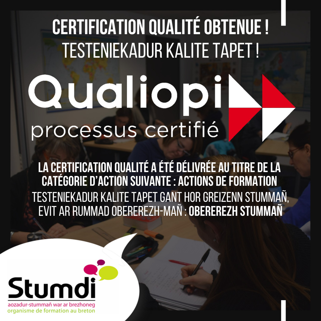 Certification qualité - Qualiopi - centre de formation en langue bretonne Stumdi
